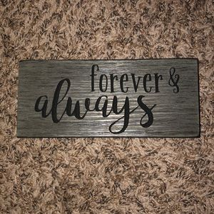 Forever and Always Sign